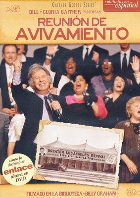 Reunion De Avivamiento  (Tent Revival Homecoming, Spanish)  -     By: Bill Gaither, Gloria Gaither