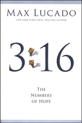 3:16--The Numbers of Hope (slightly imperfect)   -     By: Max Lucado