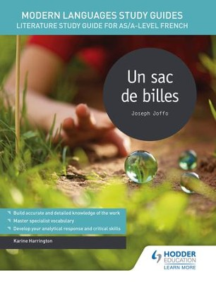 Modern Languages Study Guides: Un sac de billes: Literature Study Guide for AS/A-level French / Digital original - eBook  -     By: Karine Harrington