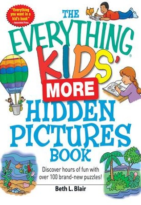 The Everything Kids' More Hidden Pictures Book: Discover hours of fun with over 100 brand-new puzzles! - eBook  -     By: Beth L. Blair