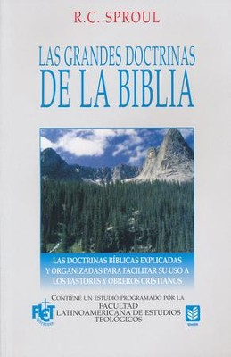 Las Grandes Doctrinas de la Biblia  (Essentials Truths of the Christian Faith)  -     By: R.C. Sproul