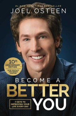 Become a Better You: 7 Keys to Improving Your Life Every Day - eBook  -     By: Joel Osteen