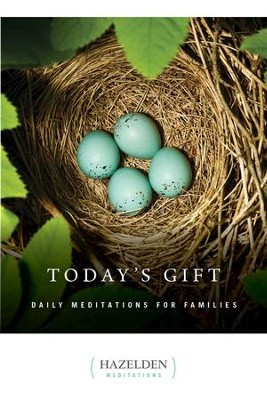 Today's Gift: Daily Meditations for Families - eBook  -     By: Hazelden