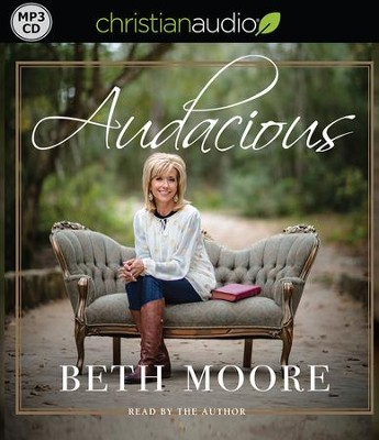 Audacious - unabridged audiobook on MP3-CD   -     Narrated By: Beth Moore     By: Beth Moore