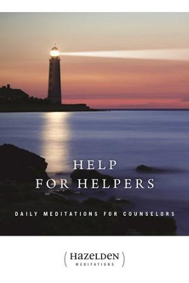 Help for Helpers: Daily Meditations for Counselors - eBook  -
