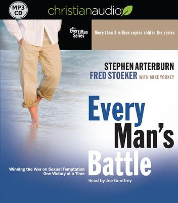 Every Man's Battle: Winning the War on Sexual Temptation One Victory at a Time - unabridged audiobook on MP3-CD  -     Narrated By: Joe Geoffrey     By: Stephen Arterburn