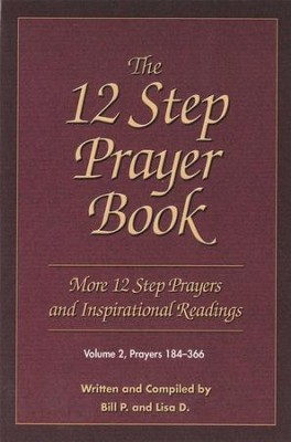 The 12 Step Prayer Book: More Twelve Step Prayers and Inspirational Readings Prayers 184-366 - eBook  -     By: Bill P, Lisa D