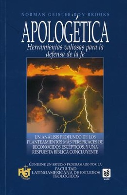 Apologética: Herramientas Valiosas para la Defensa de la Fe  (Apologetics: Valuable Tools for the Defense of the Faith)  -     By: Norman Geisler