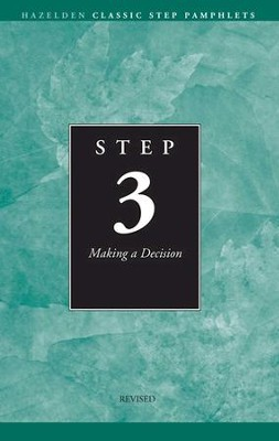 Step 3 AA Making a Decision: Hazelden Classic Step Pamphlets - eBook  -     By: Anonymous