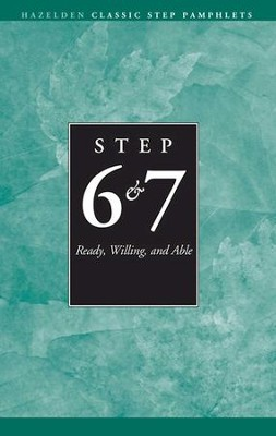 Steps 6 and 7 AA Ready Willing and Able: Hazelden Classic Step Pamphlets - eBook  -     By: Anonymous
