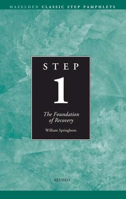 Step 1 AA Foundations of Recovery: Hazelden Classic Step Pamphlets - eBook  -     By: Anonymous