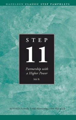 Step 11 AA: Partnership With a Higher Power - eBook  -     By: Mel B.
