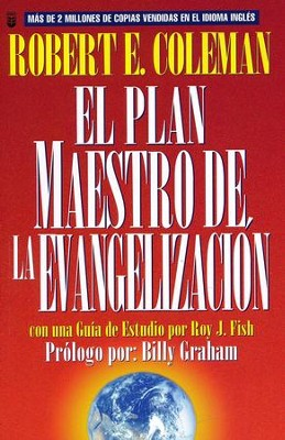 El Plan Maestro de la Evangelización  (The Master Plan of Evangelism)  -     By: R.E. Coleman