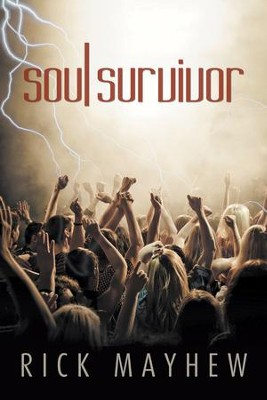 Soul Survivor  -     By: Rick Mayhew