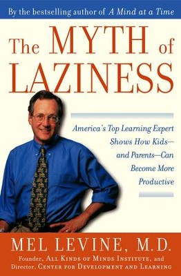 The Myth of Laziness - eBook  -     By: Mel Levine