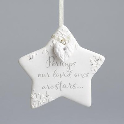 Loved Ones, Star Ornament, Perhaps Our Loved Ones Are Stars  -     By: Karen Hahn