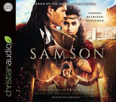 Samson: Chosen. Betrayed. Redeemed - unabridged audiobook on CD  -     Narrated By: Paul Michael     By: Eric Wilson