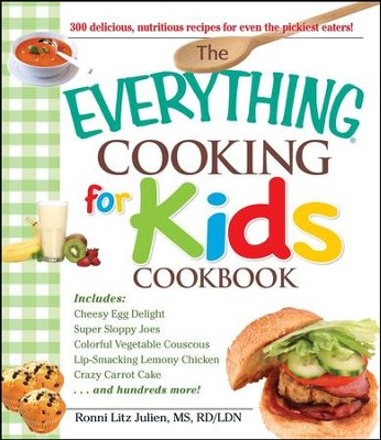 The Everything Cooking for Kids Cookbook - eBook  -     By: Ronni Litz Julien