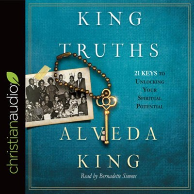 King Truths: 21 Keys to Unlocking Your Spiritual Potential - unabrodged audiobook on CD  -     Narrated By: Bernadette Simms     By: Alveda King