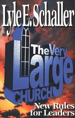 The Very Large Church  -     By: Lyle E. Schaller