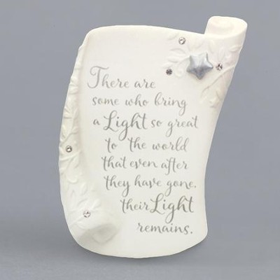 Bereavement Plaque, There Are Some Who Bring A Light So Great  -     By: Karen Hahn