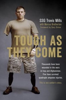 Tough As They Come: A Memoir   -     By: Travis Mills
