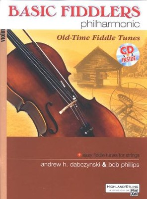Basic Fiddlers Philharmonic: Old-Time Fiddle Tunes Book & Audio CD  -     By: Andrew Dabczynski, Bob Phillips