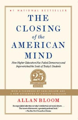 Closing of the American Mind - eBook  -     By: Allan Bloom