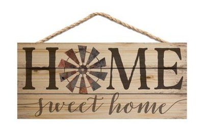 Home Sweet Home, Hanging Sign  -
