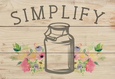Simplify, Mini Sign  -