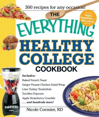 The Everything Healthy College Cookbook - eBook  -     By: Nicole Cormier