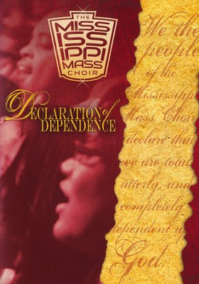 Declaration of Dependence   -     By: Mississippi Mass Choir
