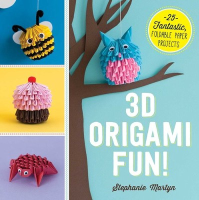 3D Origami Fun!: 25 Fantastic, Foldable Paper Projects - eBook  -     By: Stephanie Martyn