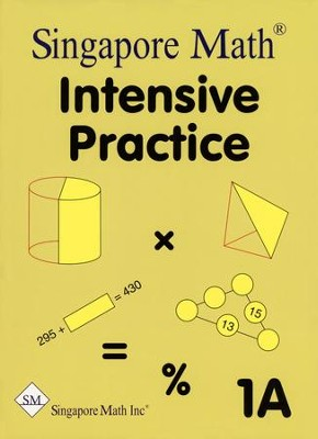 Singapore Math Primary Math Intensive Practice U.S. Ed 1A   -