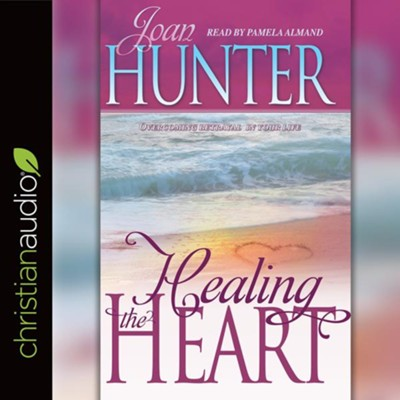 Healing the Heart: Overcoming Betrayal in Your Life - unabridged audiobook on CD  -     Narrated By: Pamela Almand     By: Joan Hunter