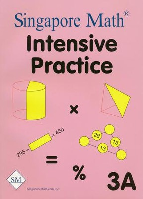 Singapore Math Primary Math Intensive Practice U.S. Ed 3A   -