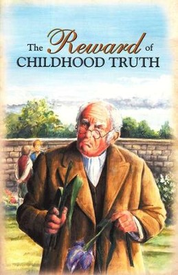 The Reward of Childhood Truth  -     By: Ralph Bouma