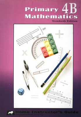 Primary Mathematics Home Instructor's Guide 4B (Standards Edition)  -