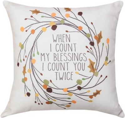 I Count You Twice Pillow  -     By: Joe Moulton