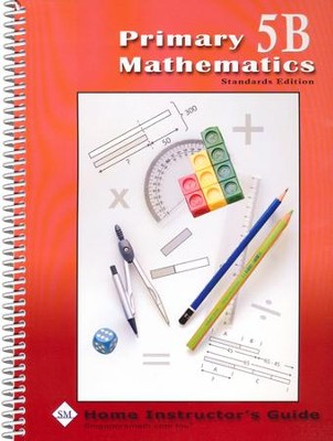 Primary Math Home Instructor's Guide 5B (Standards  Edition)  -