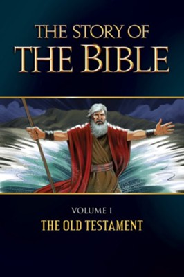 The Story of the Bible: V1OT  -     By: Jerome D. Hannan, George Johnson & M. Dominica     Illustrated By: Chris Pelicano