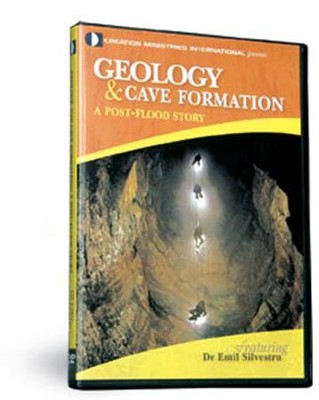 Geology & Cave Formation: A Post-Flood Story  -     By: Dr. Emil Silvestru