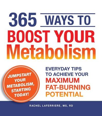 365 Ways to Boost Your Metabolism: Everyday Tips to Achieve Your Maximum Fat-Burning Potential - eBook  -     By: Fitz Koehler