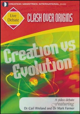 Clash Over Origins: Creation vs Evolution  -     By: Dr. Carl Wieland