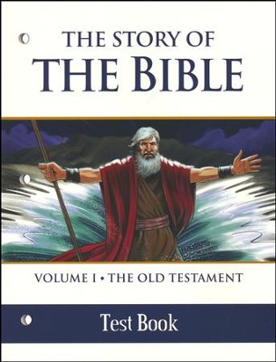 The Story of the Bible Test BK: V1 OT  -     By: TAN Books