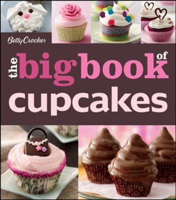 The Betty Crocker The Big Book of Cupcakes  -