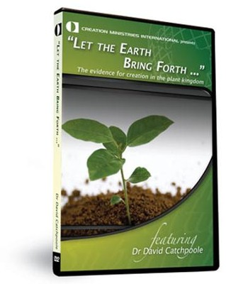 Let the Earth Bring Forth  -     By: David Catchpoole
