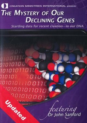 The Mystery Of Declining Genes  -     By: John Sanford