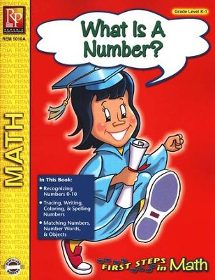First Steps in Math: What is a Number? Grades K-1   -
