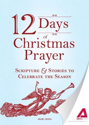 12 Days of Christmas Prayer: Scripture and Stories to Celebrate the Season - eBook  -